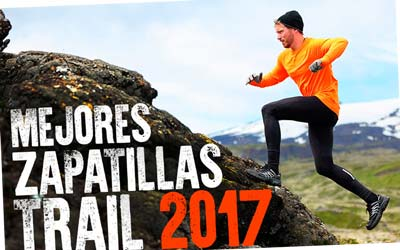 Mejores Zapatillas de trail 2017